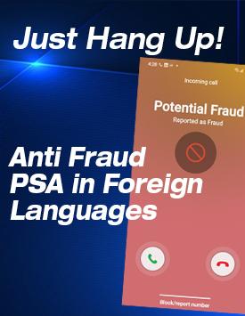 """Just Hang Up! – Foreign Language Public Service Announcements (""""PSA"""")"""